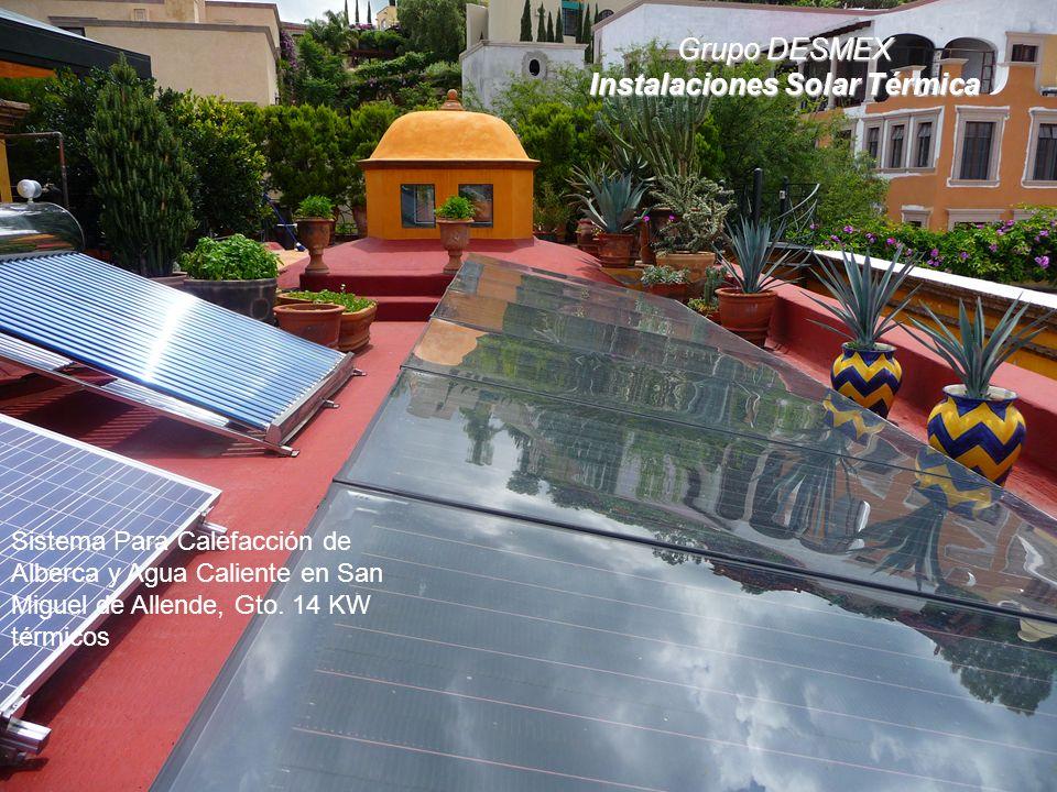 Grupo DESMEX Instalaciones Solar Térmica Sistema Para Calefacción de Alberca y Agua Caliente en San Miguel de Allende, Gto.