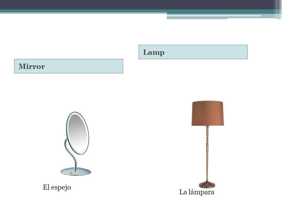 Mirror Lamp La lámpara El espejo