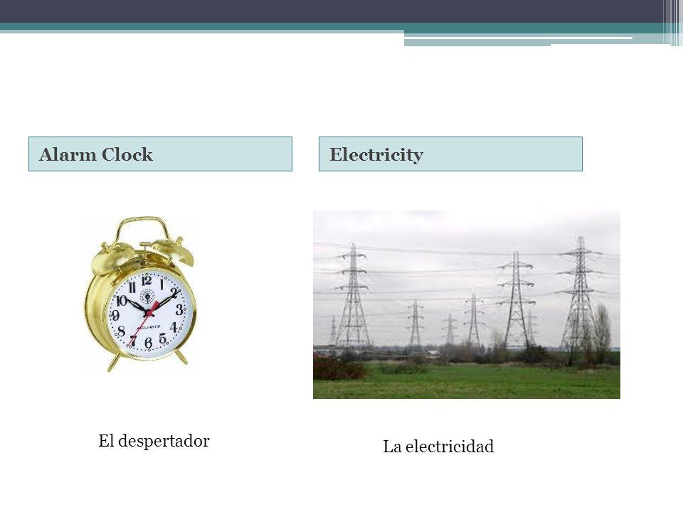 Alarm ClockElectricity El despertador La electricidad