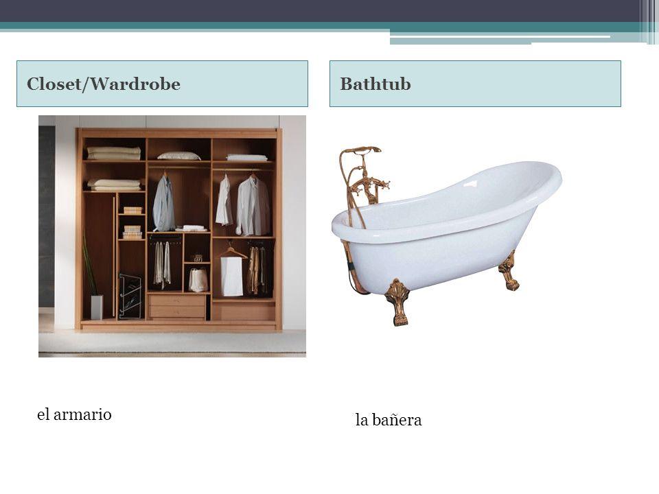 Closet/WardrobeBathtub el armario la bañera