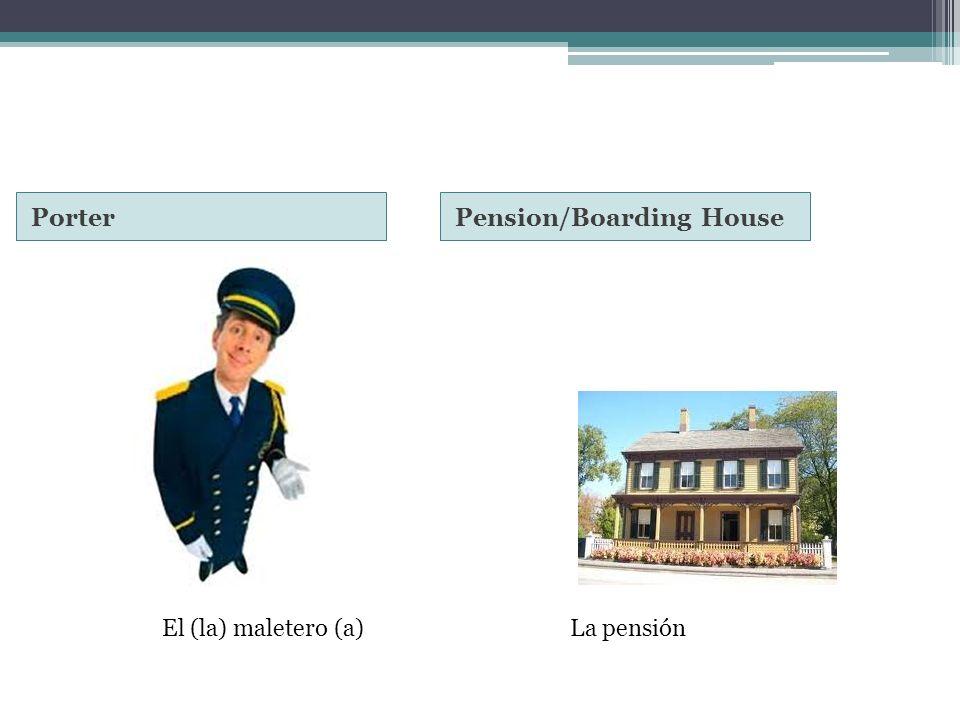 PorterPension/Boarding House El (la) maletero (a)La pensión