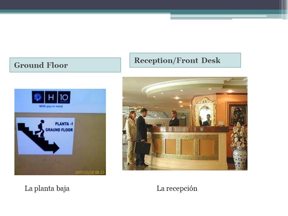 Ground Floor Reception/Front Desk La planta bajaLa recepción
