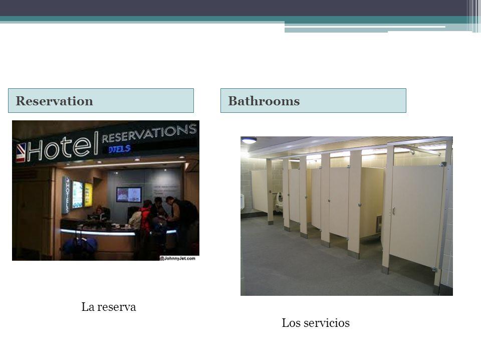 ReservationBathrooms La reserva Los servicios