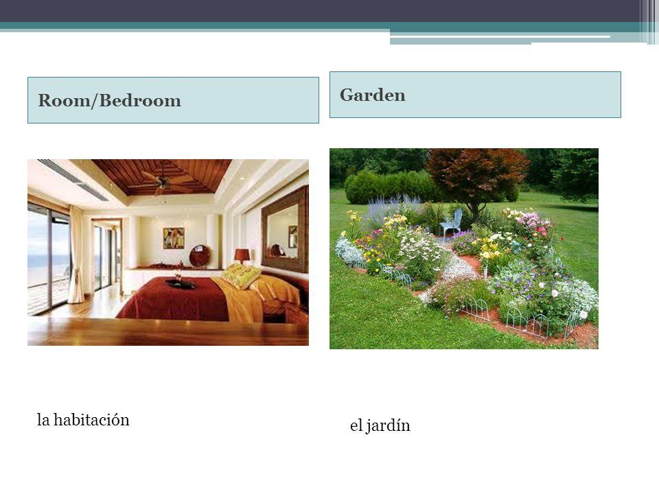 Room/Bedroom Garden el jardín la habitación