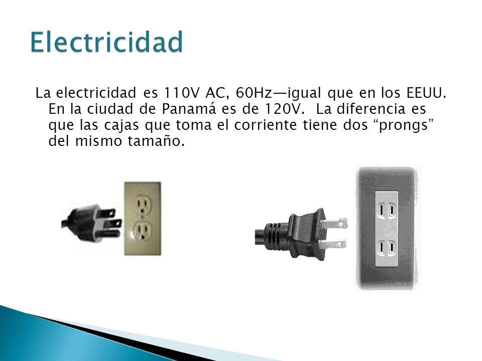 La electricidad es 110V AC, 60Hzigual que en los EEUU.
