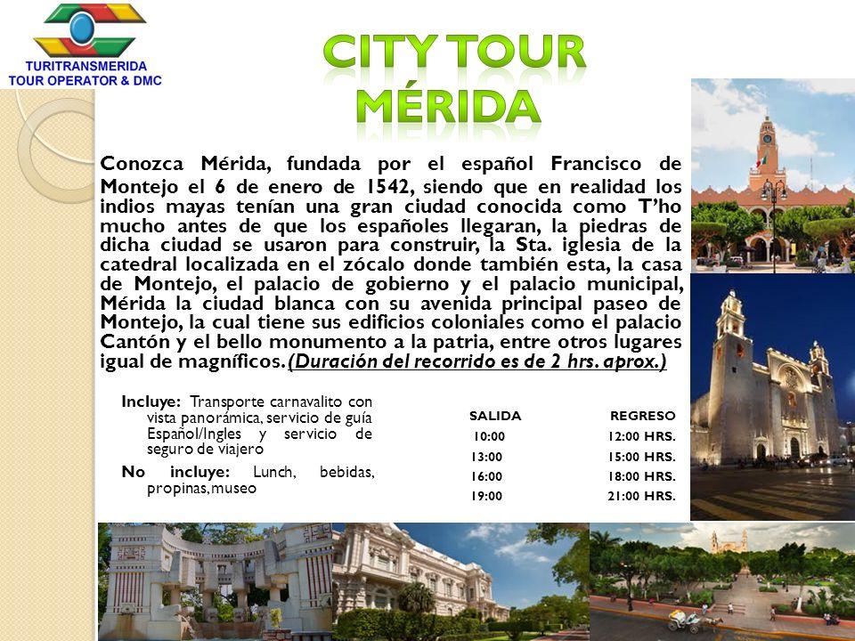 Conozca Mérida, fundada por el español Francisco de Montejo el 6 de enero de 1542, siendo que en realidad los indios mayas tenían una gran ciudad cono