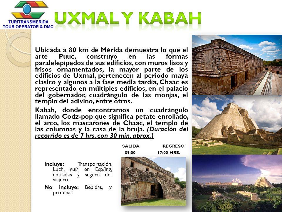 Ubicada a 80 km de Mérida demuestra lo que el arte Puuc, construyo en las formas paralelepípedos de sus edificios, con muros lisos y frisos ornamentad