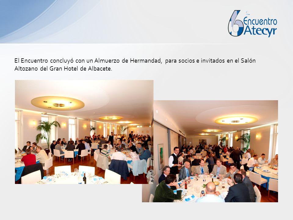 El Encuentro concluyó con un Almuerzo de Hermandad, para socios e invitados en el Salón Altozano del Gran Hotel de Albacete.