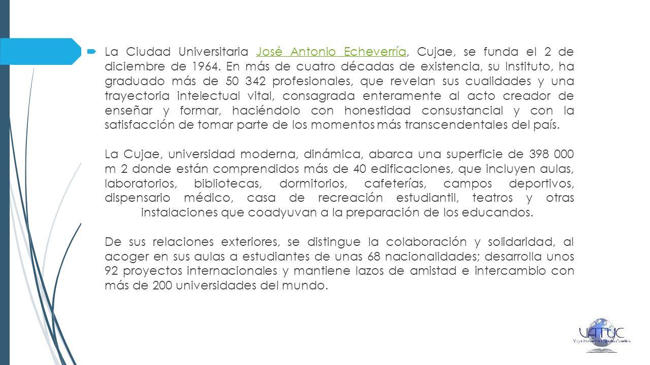La Ciudad Universitaria José Antonio Echeverría, Cujae, se funda el 2 de diciembre de 1964. En más de cuatro décadas de existencia, su Instituto, ha g