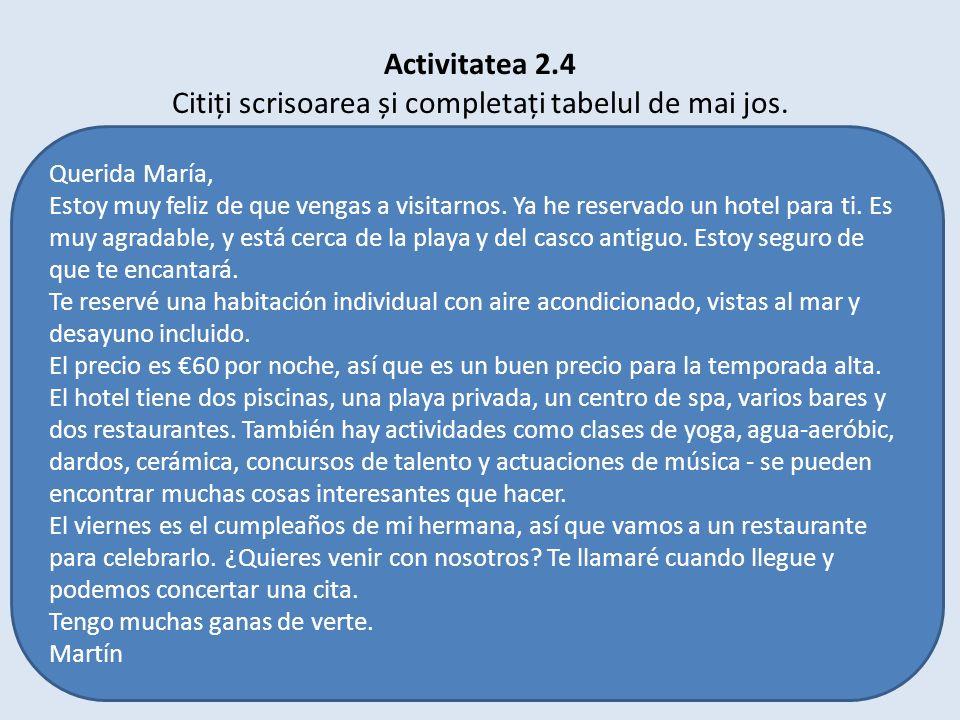 Activitatea 2.4 Citiți scrisoarea și completați tabelul de mai jos.