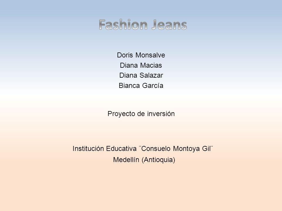 Doris Monsalve Diana Macias Diana Salazar Bianca García Proyecto de inversión Institución Educativa ¨Consuelo Montoya Gil¨ Medellín (Antioquia)