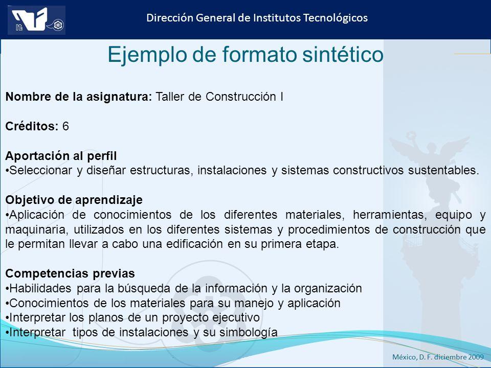 Instituto Tecnológico de Culiacán. Julio 2013 Dirección General de Institutos Tecnológicos Nombre de la asignatura: Taller de Construcción I Créditos: