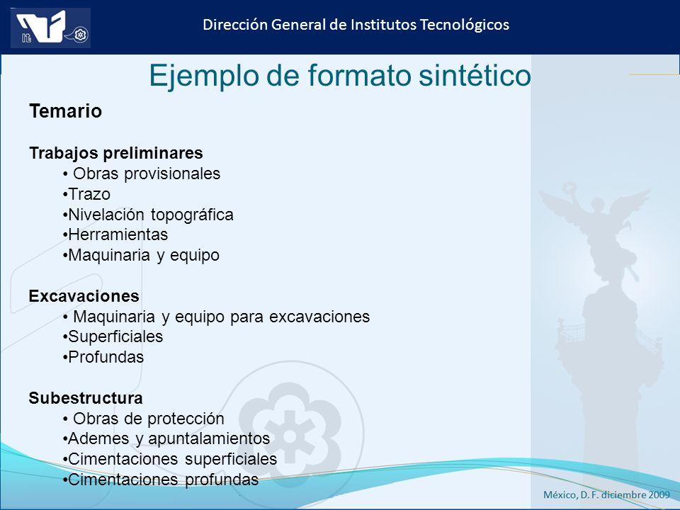 Instituto Tecnológico de Culiacán. Julio 2013 Dirección General de Institutos Tecnológicos Temario Trabajos preliminares Obras provisionales Trazo Niv