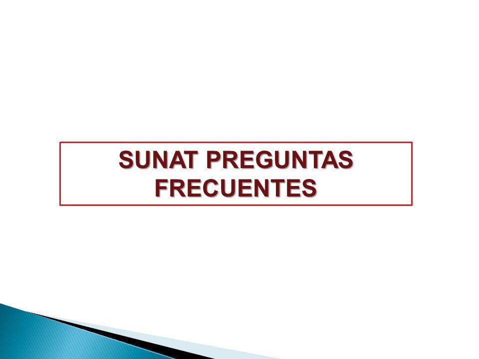 SUNAT PREGUNTAS FRECUENTES