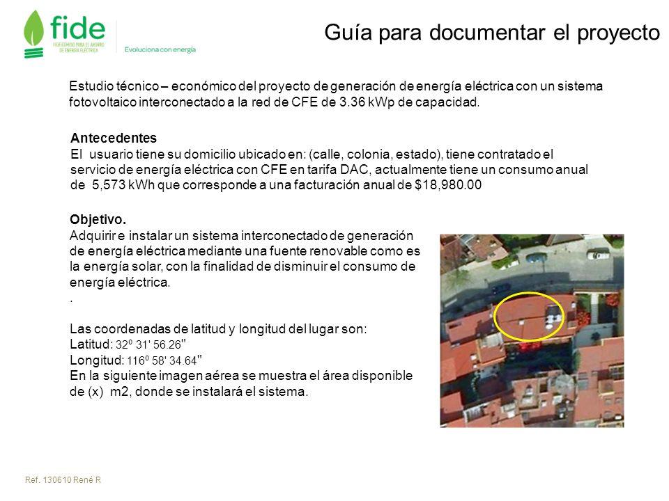 Estudio técnico – económico del proyecto de generación de energía eléctrica con un sistema fotovoltaico interconectado a la red de CFE de 3.36 kWp de