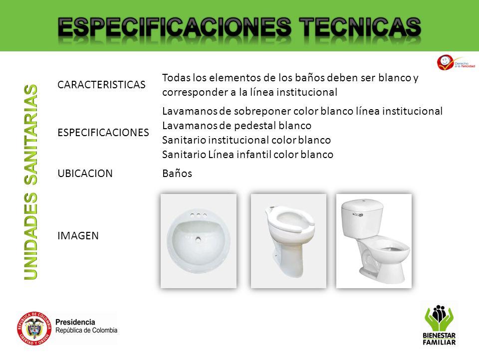 CARACTERISTICAS Todas los elementos de los baños deben ser blanco y corresponder a la línea institucional ESPECIFICACIONES Lavamanos de sobreponer col