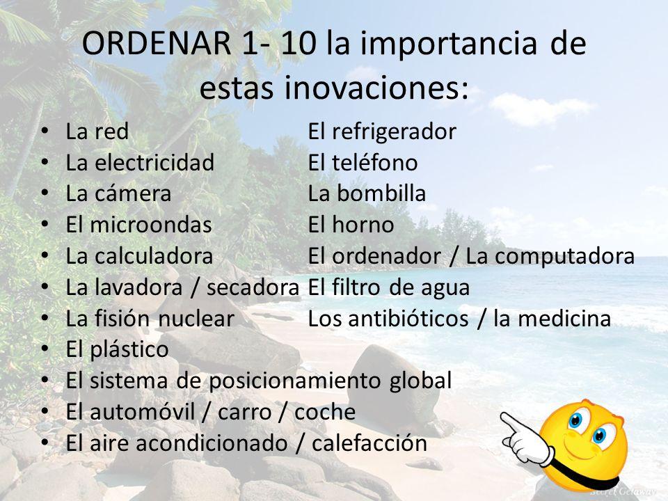 EN EL CUADERNO: ¿Cuáles son los aparatos tecnólogicos más importantes.