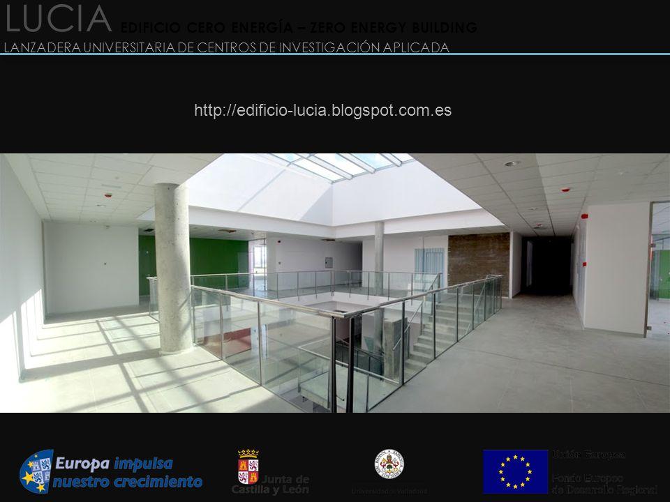 LUCIA LANZADERA UNIVERSITARIA DE CENTROS DE INVESTIGACIÓN APLICADA EDIFICIO CERO ENERGÍA – ZERO ENERGY BUILDING http://edificio-lucia.blogspot.com.es
