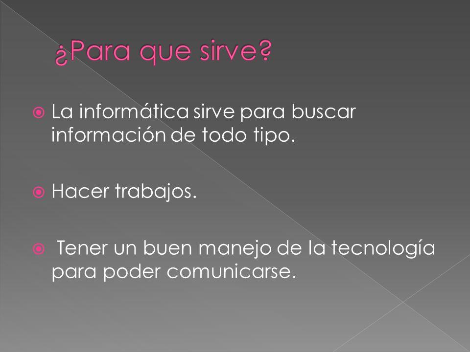 La informática es la técnica basada en la ingeniería de la información, que al aplicarse, puede abarcar el estudio y sistematización del tratamiento d