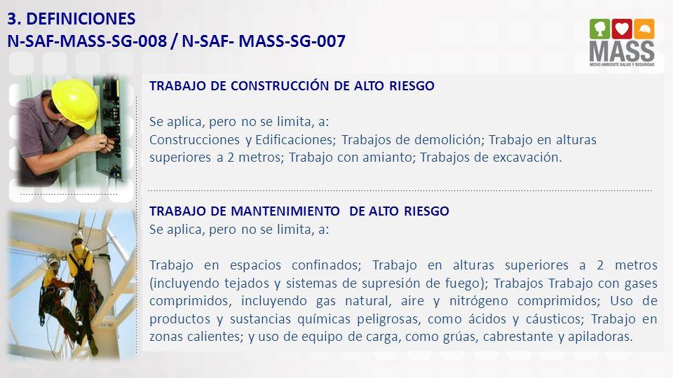 TRABAJO DE CONSTRUCCIÓN DE ALTO RIESGO Se aplica, pero no se limita, a: Construcciones y Edificaciones; Trabajos de demolición; Trabajo en alturas sup