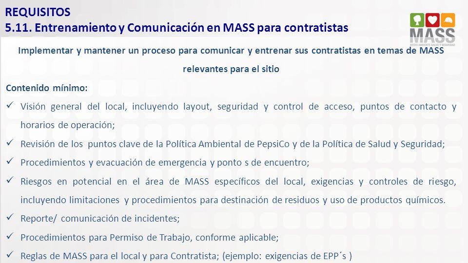 Implementar y mantener un proceso para comunicar y entrenar sus contratistas en temas de MASS relevantes para el sitio Contenido mínimo: Visión genera