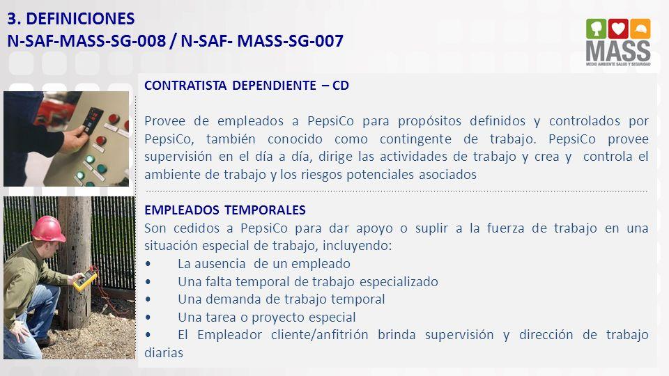 CONTRATISTA DEPENDIENTE – CD Provee de empleados a PepsiCo para propósitos definidos y controlados por PepsiCo, también conocido como contingente de t