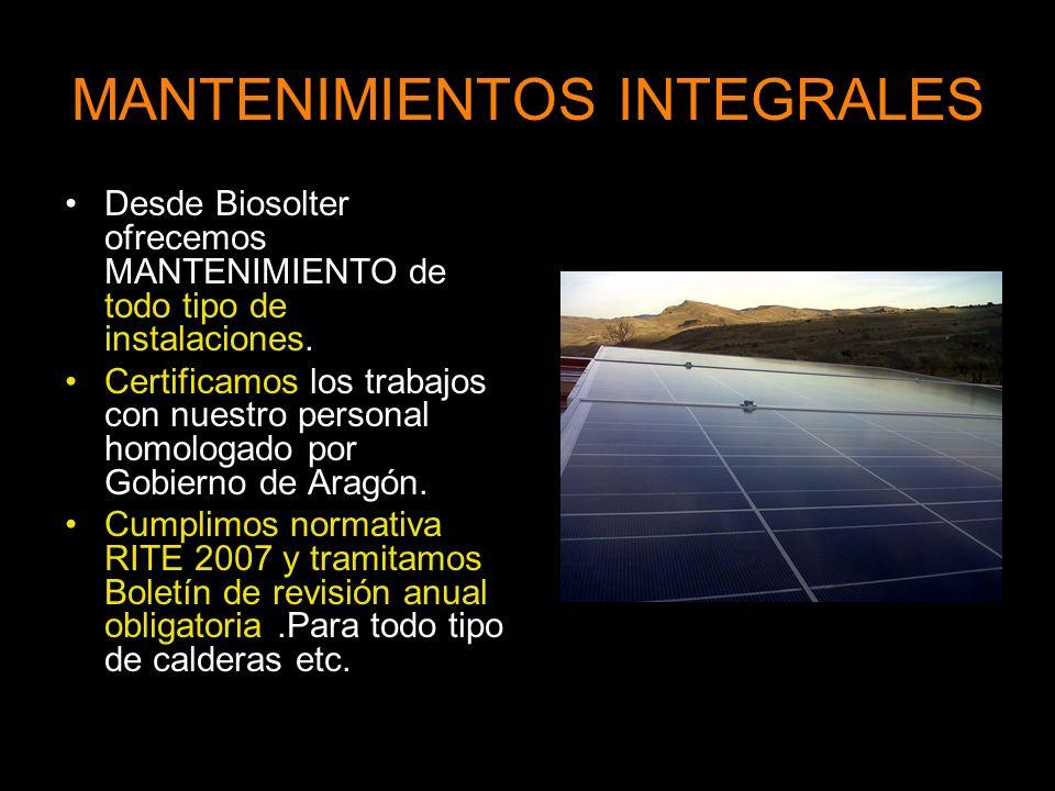 MANTENIMIENTOS INTEGRALES Desde Biosolter ofrecemos MANTENIMIENTO de todo tipo de instalaciones.
