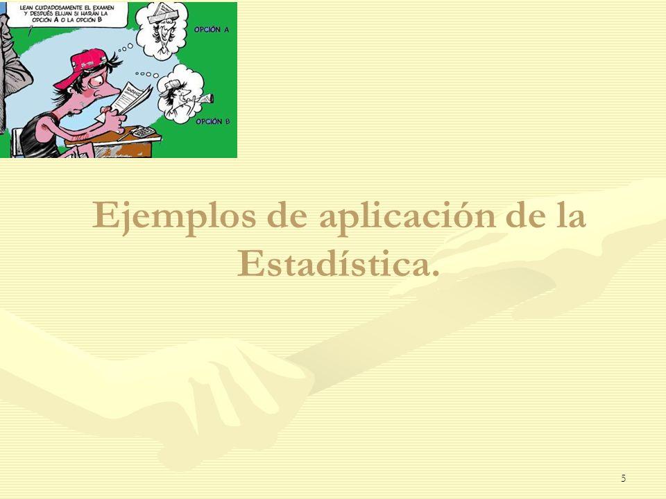 Ejemplos de aplicación de la Estadística. 5