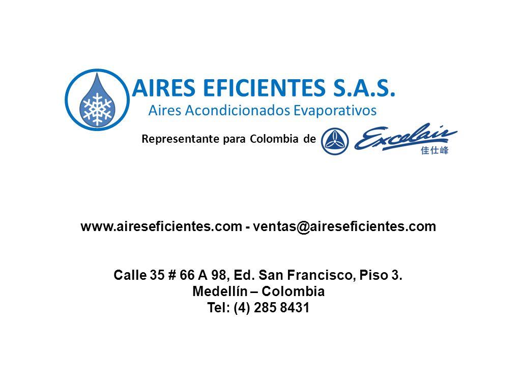 AIRES EFICIENTES S.A.S. Aires Acondicionados Evaporativos Representante para Colombia de www.aireseficientes.com - ventas@aireseficientes.com Calle 35