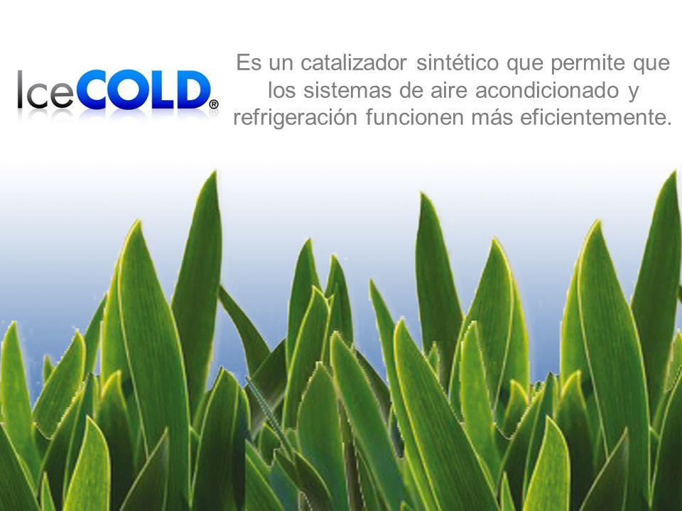 Es un catalizador sintético que permite que los sistemas de aire acondicionado y refrigeración funcionen más eficientemente.