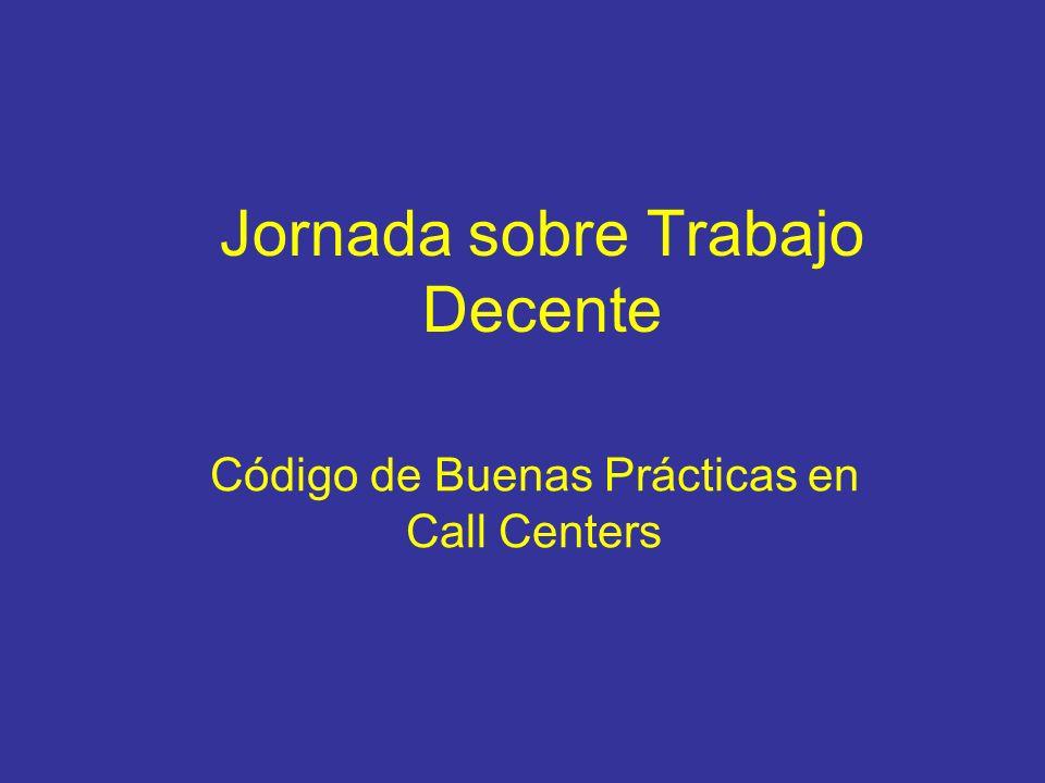 Jornada sobre Trabajo Decente Código de Buenas Prácticas en Call Centers