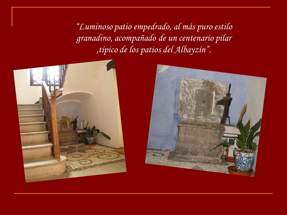 Consta de tres apartamentos, dos de ellos visibles en la fachada y un tercero con vistas directamente a la Alhambra.
