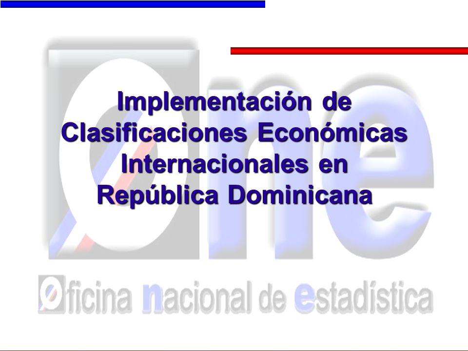 Implementación de Clasificaciones Económicas Internacionales en República Dominicana