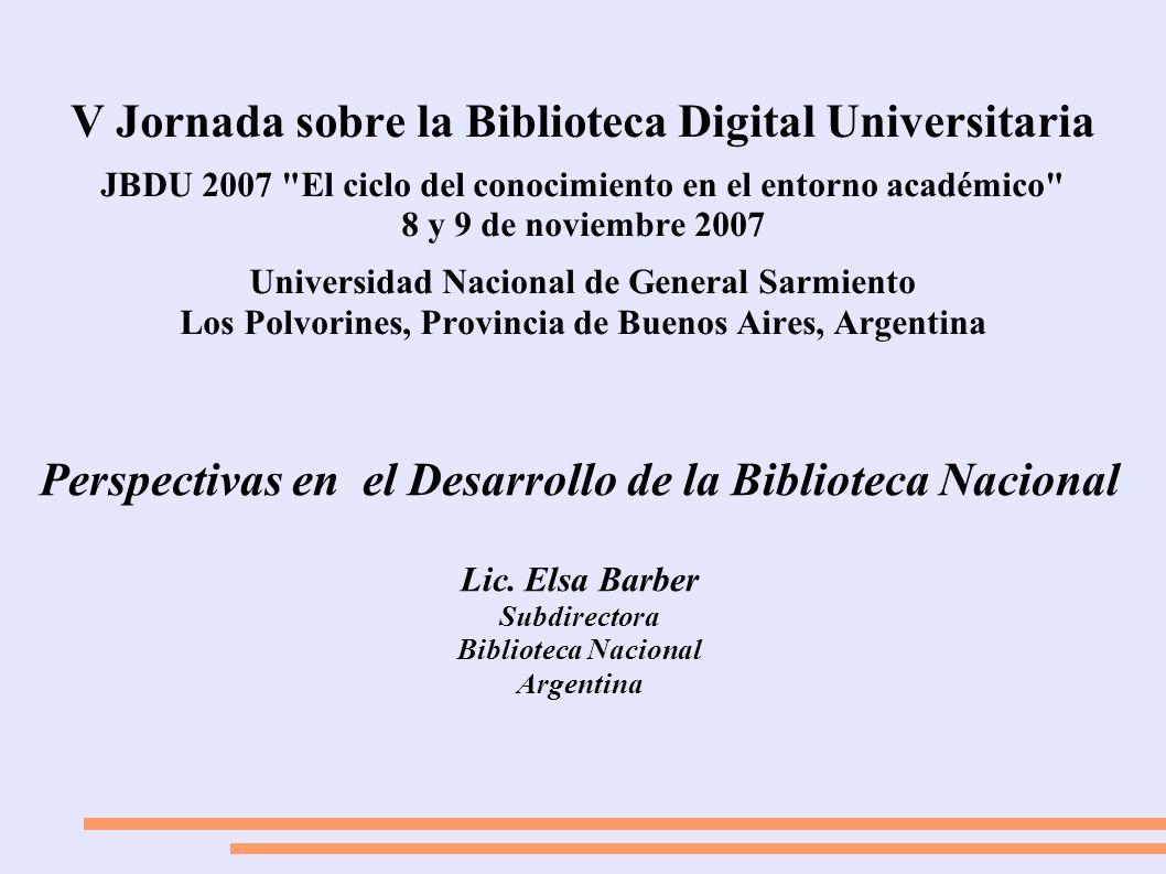 V Jornada sobre la Biblioteca Digital Universitaria JBDU 2007