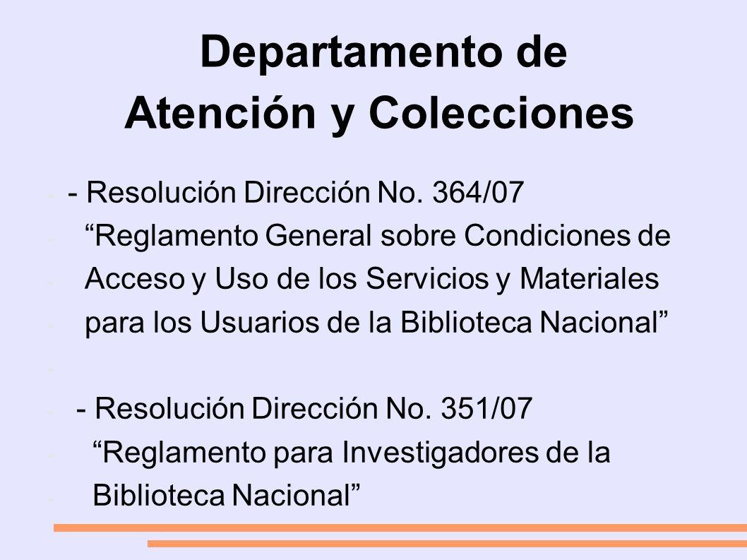 Departamento de Atención y Colecciones - - Resolución Dirección No.