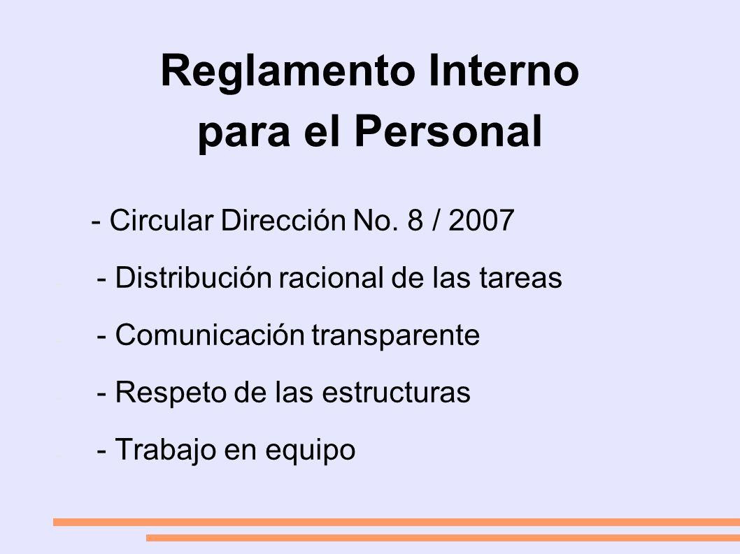 Reglamento Interno para el Personal - Circular Dirección No.