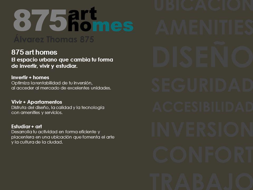 Álvarez Thomas 875 875 art homes El espacio urbano que cambia tu forma de invertir, vivir y estudiar.