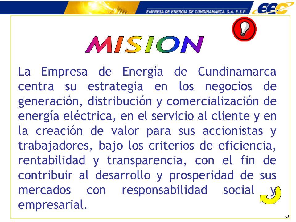 AS La Empresa de Energía de Cundinamarca centra su estrategia en los negocios de generación, distribución y comercialización de energía eléctrica, en