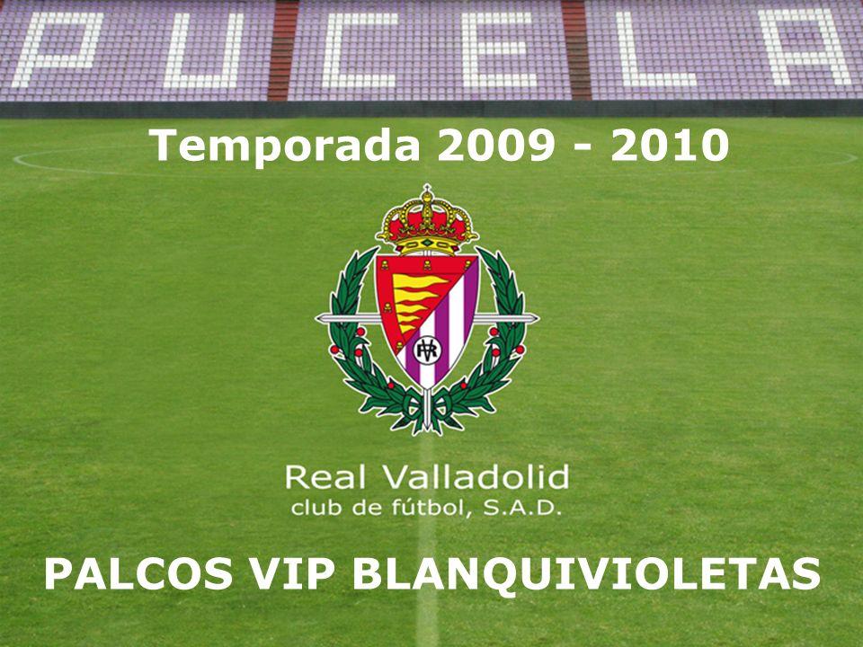 Temporada 2009 - 2010 PALCOS VIP BLANQUIVIOLETAS