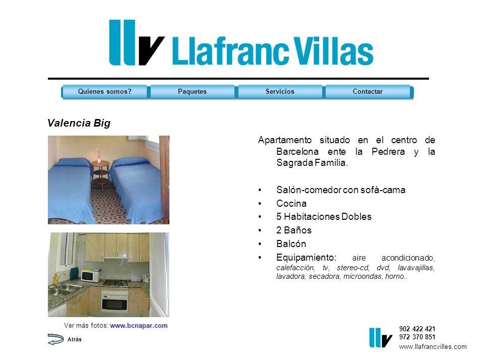 Valencia Big 902 422 421 972 370 851 Quienes somos?PaquetesServiciosContactar www.llafrancvilles.com Atrás Apartamento situado en el centro de Barcelona ente la Pedrera y la Sagrada Familia.