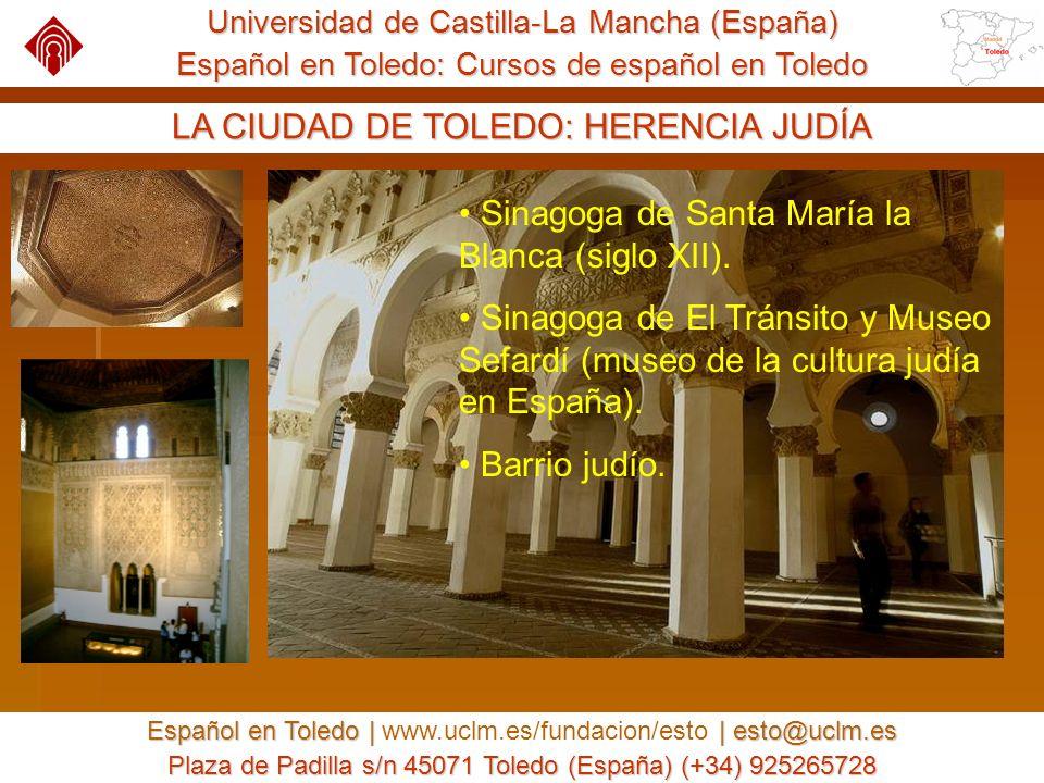 Universidad de Castilla-La Mancha (España) Español en Toledo: Cursos de español en Toledo Español en Toledo | | esto@uclm.es Español en Toledo | www.uclm.es/fundacion/esto | esto@uclm.es Plaza de Padilla s/n 45071 Toledo (España) (+34) 925265728 LA CIUDAD DE TOLEDO: HERENCIA MUSULMANA Mezquita de El Cristo de la Luz.