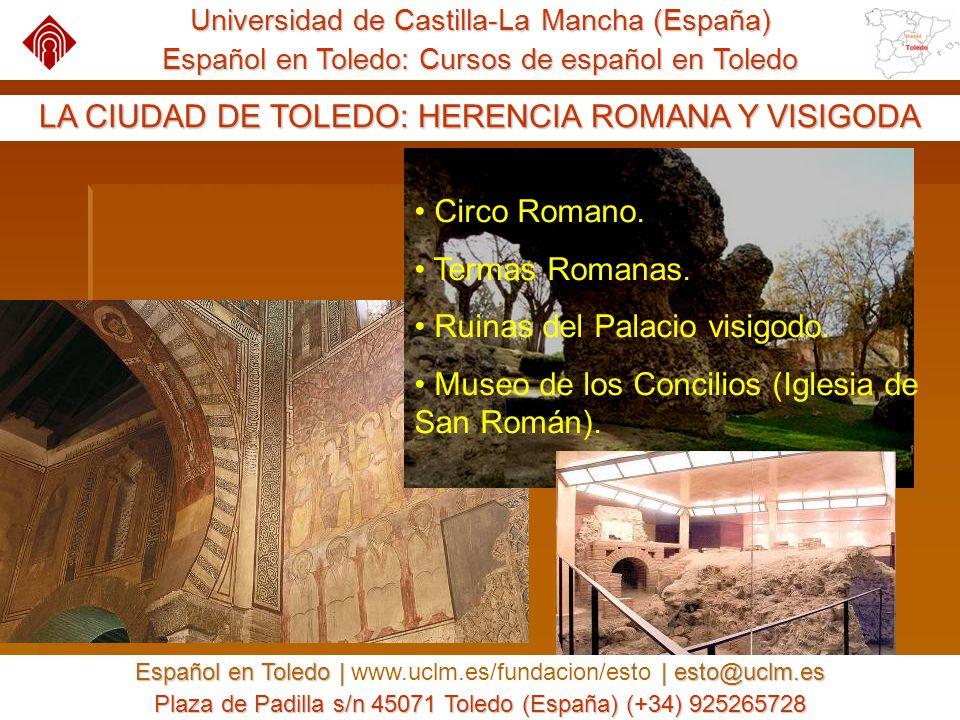 Universidad de Castilla-La Mancha (España) Español en Toledo: Cursos de español en Toledo Español en Toledo | | esto@uclm.es Español en Toledo | www.uclm.es/fundacion/esto | esto@uclm.es Plaza de Padilla s/n 45071 Toledo (España) (+34) 925265728 AUNA (AULA UNIVERSITARIA ABIERTA) AUNA da al estudiante la opción de estudiar algunas asignaturas de una carrera universitaria.