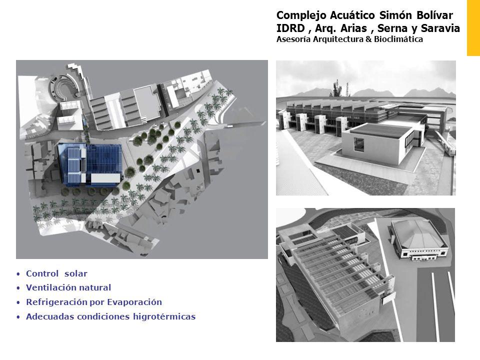 Complejo Acuático Simón Bolívar IDRD, Arq. Arias, Serna y Saravia Asesoría Arquitectura & Bioclimática Control solar Ventilación natural Refrigeración