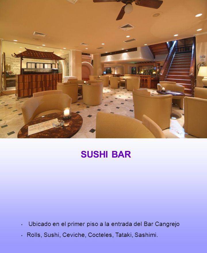 SUSHI BAR Ubicado en el primer piso a la entrada del Bar Cangrejo Rolls, Sushi, Ceviche, Cocteles, Tataki, Sashimi.