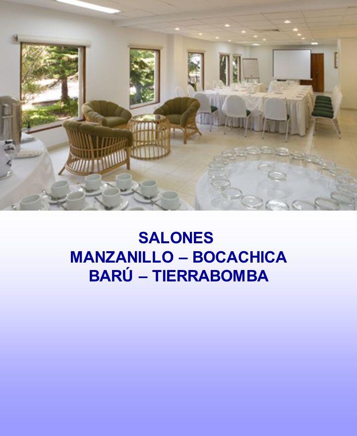 SALONES MANZANILLO – BOCACHICA BARÚ – TIERRABOMBA