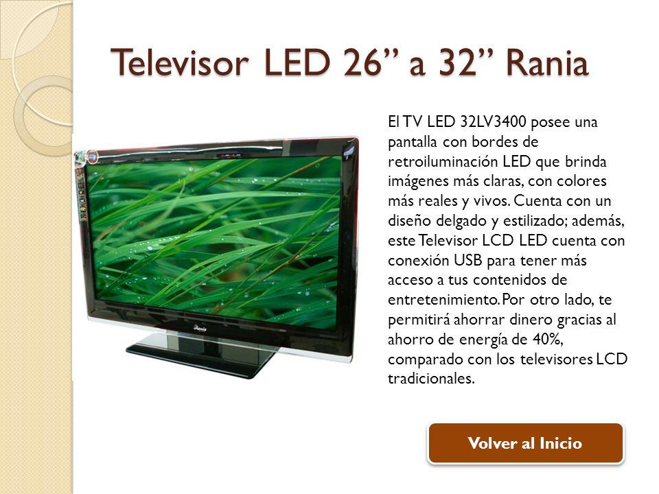 Televisor LED 26 a 32 Rania El TV LED 32LV3400 posee una pantalla con bordes de retroiluminación LED que brinda imágenes más claras, con colores más r