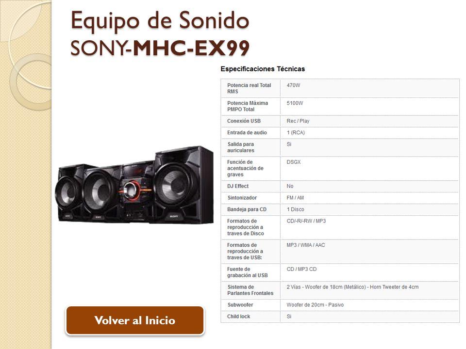Equipo de Sonido SONY-MHC-EX99 Volver al Inicio