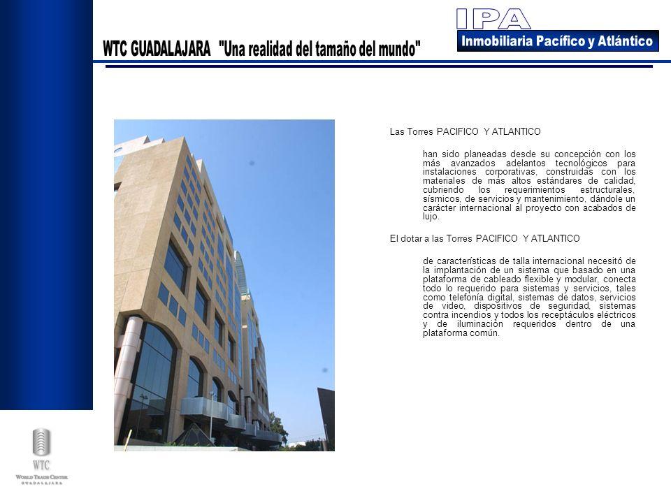 Las Torres PACIFICO Y ATLANTICO han sido planeadas desde su concepción con los más avanzados adelantos tecnológicos para instalaciones corporativas, c