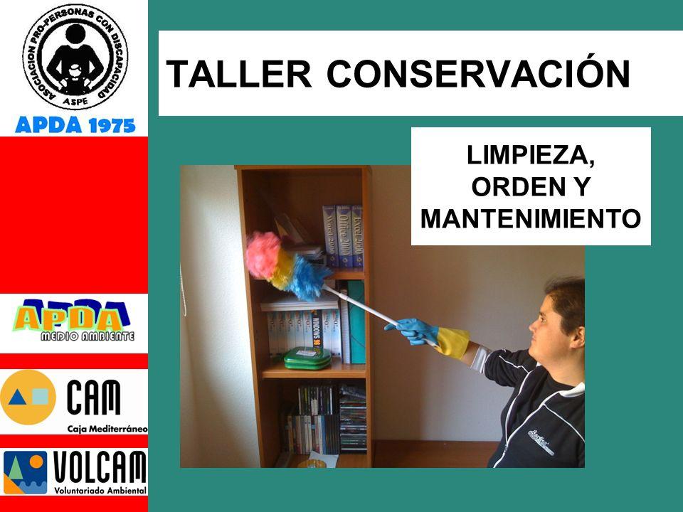 TALLER CONSERVACIÓN LIMPIEZA, ORDEN Y MANTENIMIENTO