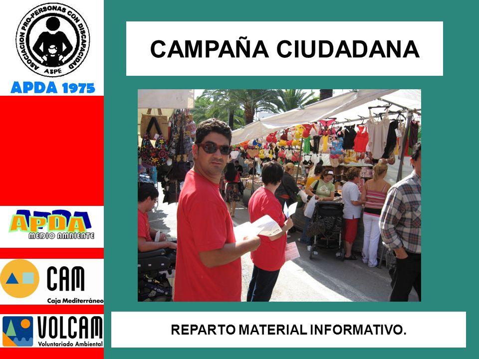 CAMPAÑA CIUDADANA REPARTO MATERIAL INFORMATIVO.
